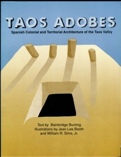 9780826313218: Taos Adobes: Spanish Colonial and Territorial Architecture of the Taos Valley