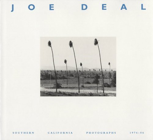 9780826313348: Joe Deal: Southern California Photographs, 1976-86
