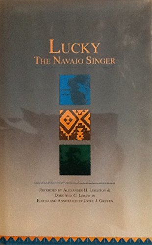 Lucky: The Navajo Singer