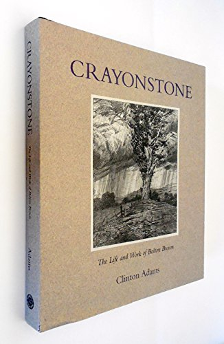 9780826313881: Crayonstone: The Life and Work of Bolton Brown With a Catalogue of His Lithographs