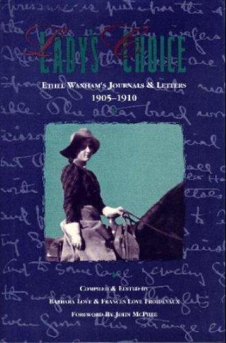 9780826313935: Lady's Choice: Ethel Waxham's Journals & Letters, 1905-1910