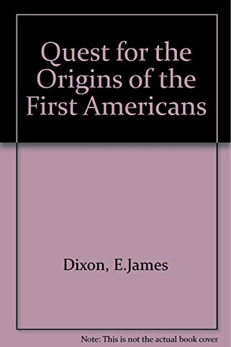 Quest for the Origins of the First Americans