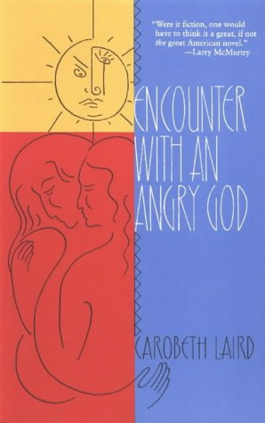 Encounter With an Angry God: Recollections of: Laird, Carobeth