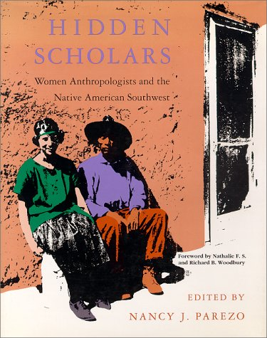 9780826314284: Hidden Scholars: Women Anthropologists and the Native American Southwest