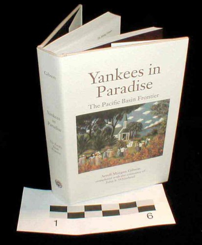 9780826314420: Yankees in Paradise: The Pacific Basin Frontier (Histories of the American Frontier)