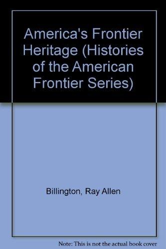 9780826314635: America's Frontier Heritage (Histories of the American Frontier)