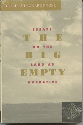 The Big Empty Essays On Western Landscapes As Narrative