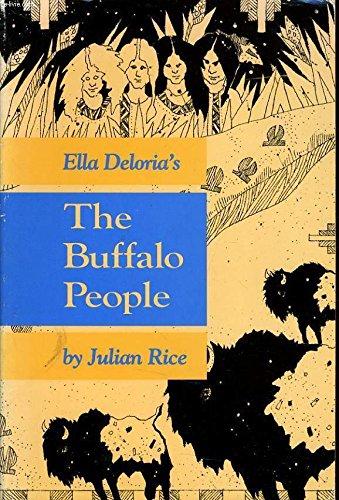 Ella Deloria's the Buffalo People: Ella Cara Deloria;