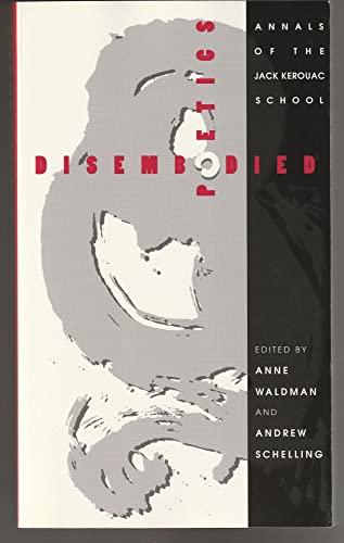 9780826315182: Disembodied Poetics: Annals of the Jack Kerouac School (American Poetry)