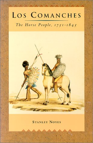 9780826315489: Los Comanches: The Horse People, 1751-1845