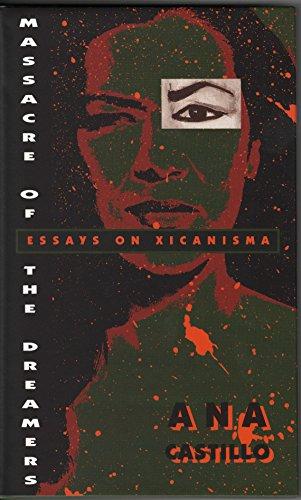 9780826315540: Massacre of the Dreamers: Essays on Xicanisma