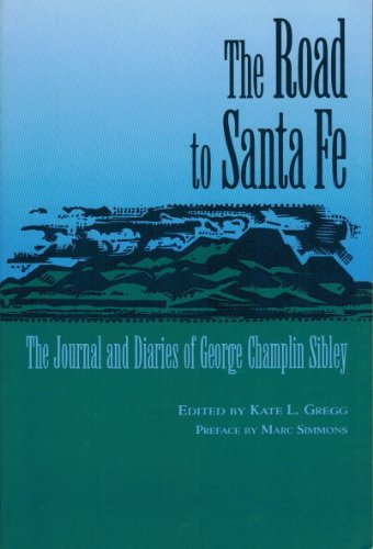 Road to Santa Fe : The Journal: Kate L. Gregg
