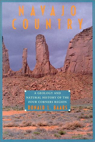 9780826315878: Navajo Country: A Geology and Natural History of the Four Corners Region