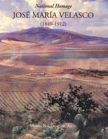 9780826316097: Jose Maria Velasco, 1840-1912: A National Homage (1840-1912 : National Homage)