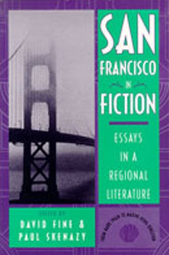 9780826316219: San Francisco in Fiction: Essays in a Regional Literature