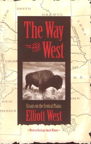 Book Review: The Contested Plains: Indians, Goldseekers, and the Rush to Colorado by Eliot West.