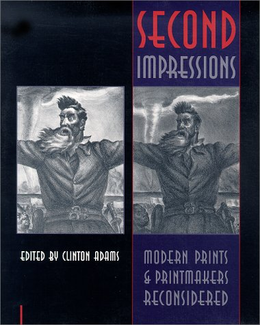 9780826316721: Second Impressions: Modern Prints & Printmakers Reconsidered (TAMARIND PAPERS) (Vol 16)