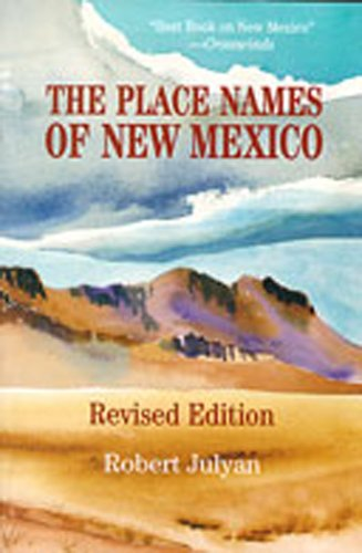 9780826316899: The Place Names of New Mexico