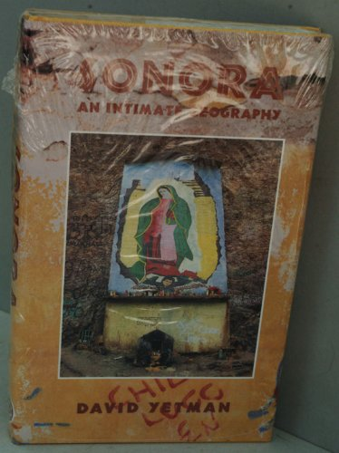 9780826317018: Sonora: An Intimate Geography (University of Arizona Southwest Center Book)