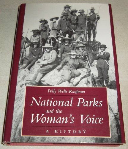 9780826317063: National Parks and the Woman's Voice: A History