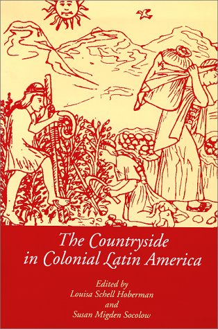 9780826317100: The Countryside in Colonial Latin America (Dialogos)