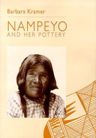 Nampeyo and Her Pottery: Kramer, James (Illustrator)