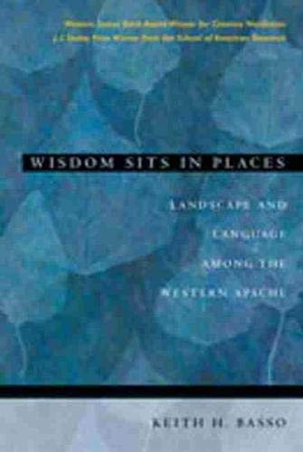 9780826317247: Wisdom Sits in Places: Landscape and Language Among the Western Apache