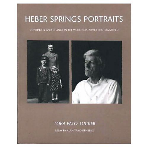 9780826317339: Heber Springs Portraits: Continuity and Change in the World Disfarmer Photographed