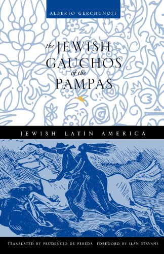 The Jewish Gauchos of the Pampas (Jewish: Gerchunoff, Alberto