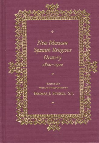 9780826317681: New Mexican Spanish Religious Oratory, 1800-1900