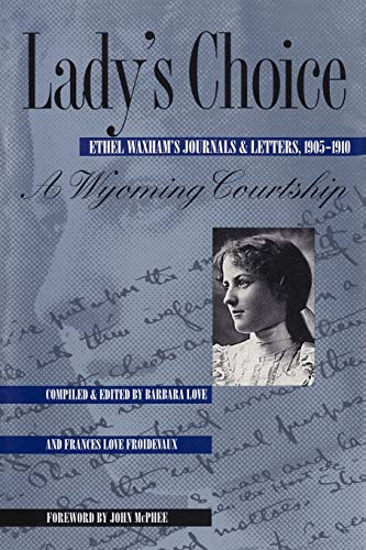 9780826317865: Lady's Choice: Ethel Waxham's Journals and Letters, 1905-1910