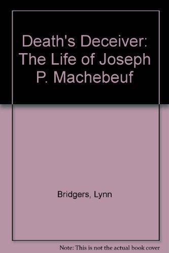 Death's Deceiver: The Life of Joseph P. Machebeuf (0826318037) by Lynn Bridgers