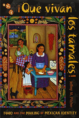 9780826318732: Que vivan los tamales!: Food and the Making of Mexican Identity (Dialogos) (Diálogos)