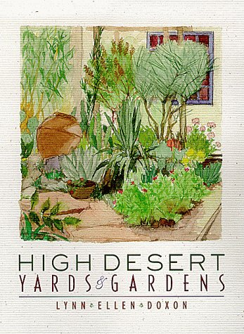 9780826319098: High Desert Yards and Gardens