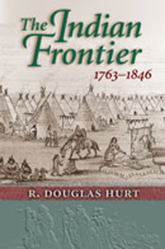 9780826319661: The Indian Frontier, 1763-1846 (Histories of the American Frontier Series)