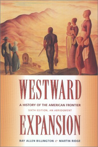 9780826319814: Westward Expansion: A History of the American Frontier