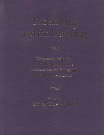 The Sowing and the Dawning: Termination, Dedication and Transformation in the Archaeological and ...
