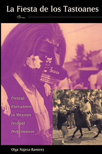 9780826319982: La fiesta de los tastoanes: Critical Encounters in Mexican Festival Performance