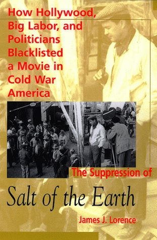 Suppression of Salt of the Earth: Lorence, James L