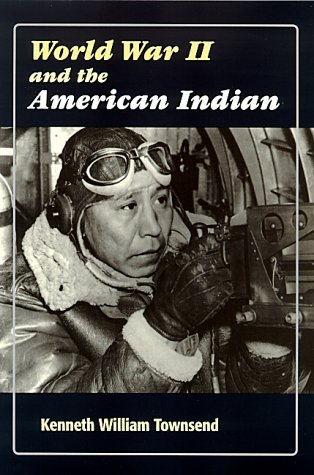 9780826320384: World War II and the American Indian