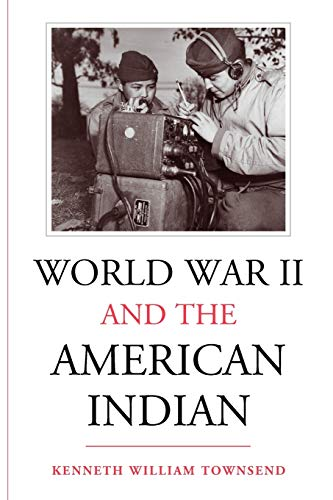 9780826320391: World War II and the American Indian