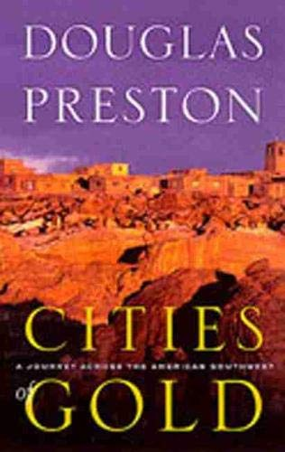 9780826320865: Cities of Gold: A Journey Across the Southwest