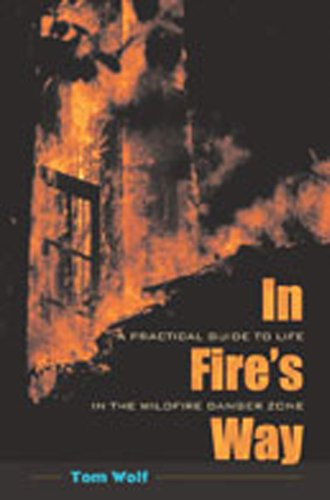 9780826320964: In Fire's Way: A Practical Guide to Life in the Wildfire Danger Zone