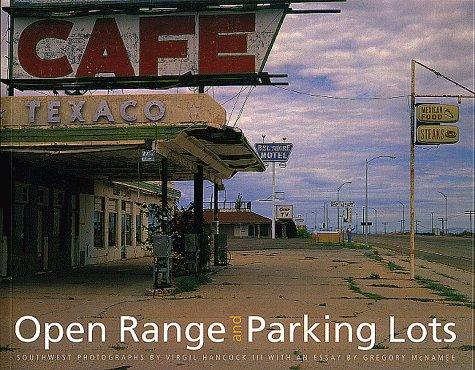 Open Range and Parking Lots: Southwest Photographs (University of Arizona Southwest Center series):...