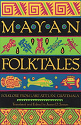 9780826321046: Mayan Folktales: Folklore from Lake Atitlán, Guatemala