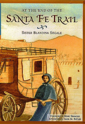 9780826321473: At the End of the Santa Fe Trail
