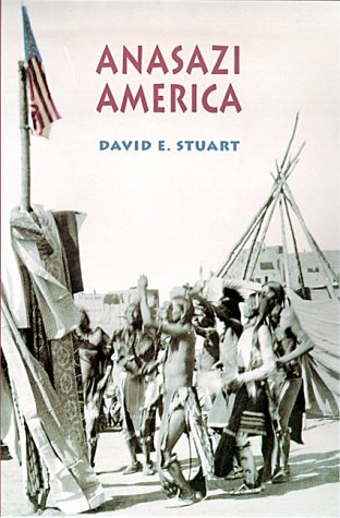 9780826321787: Anasazi America: Seventeen Centuries on the Road from Center Place