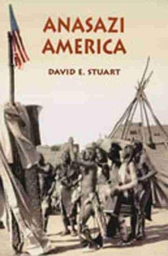 9780826321794: Anasazi America: Seventeen Centuries on the Road from Center Place