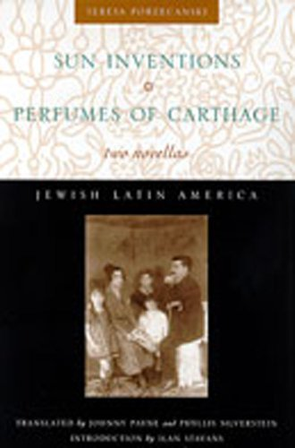 9780826321800: Sun Inventions and Perfumes of Carthage: Two Novellas (Jewish Latin America)