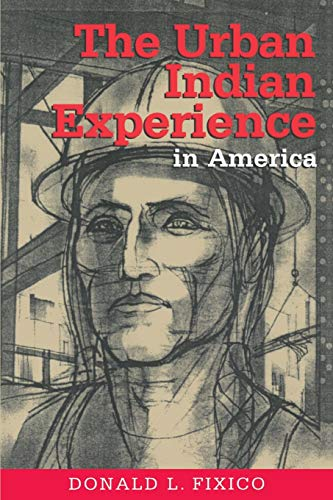 9780826322166: The Urban Indian Experience in America